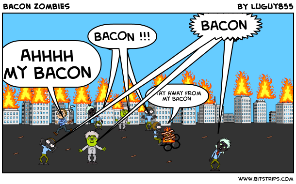 Bacon Zombies